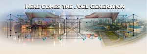 Here Comes the Joel Generation